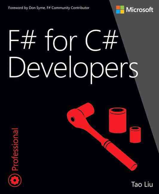 F# for C# Developers By Liu, Tao