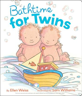 Bathtime for Twins By Weiss, Ellen/ Williams, Sam (ILT)
